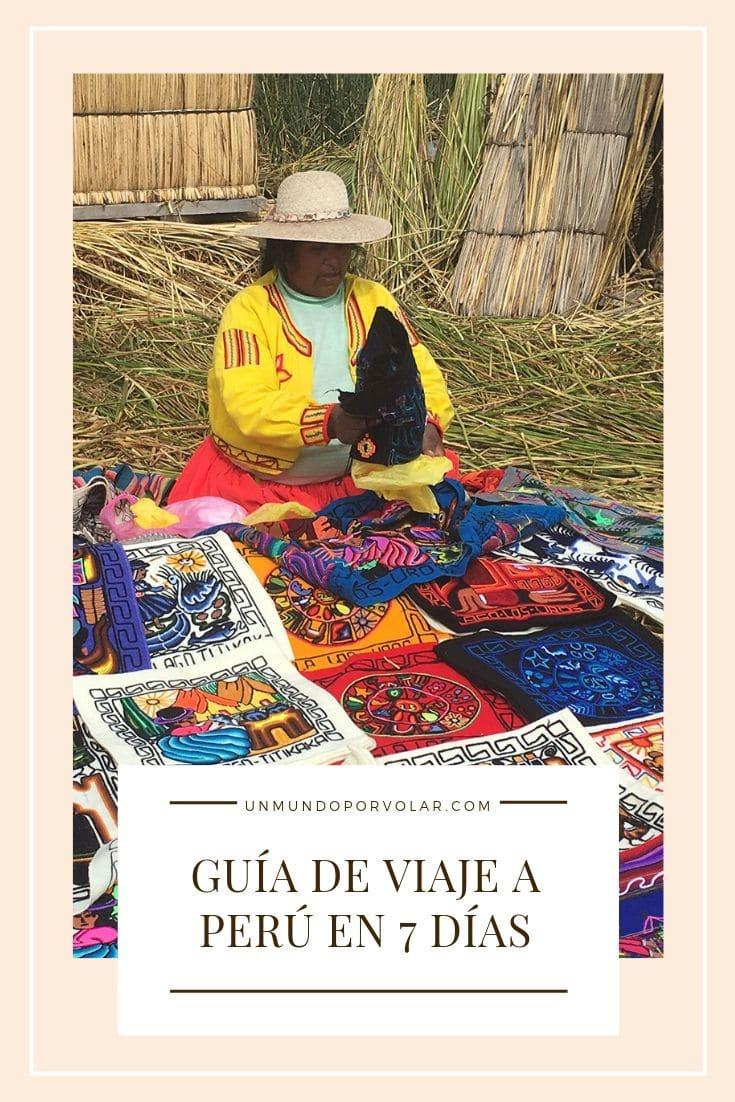 Guía de viaje a Perú en 7 días