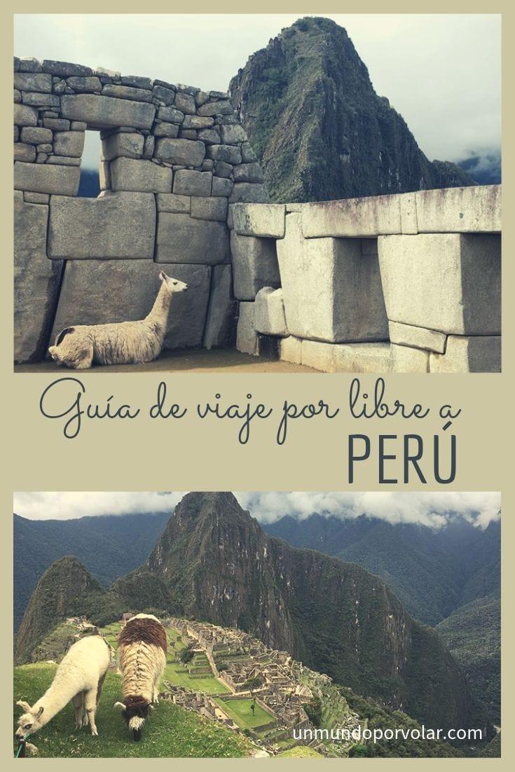 Guía de viaje por libre a Perú