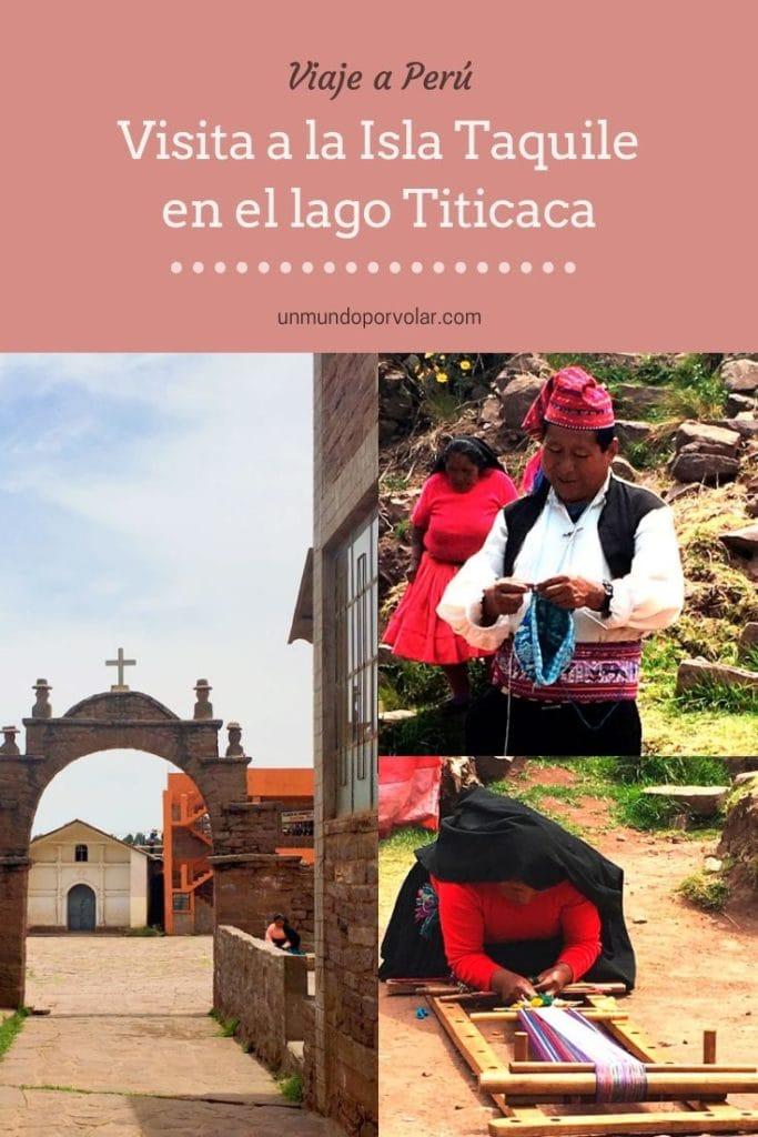 foto para pinterest sobre isla Taquile en el lago Titicaca
