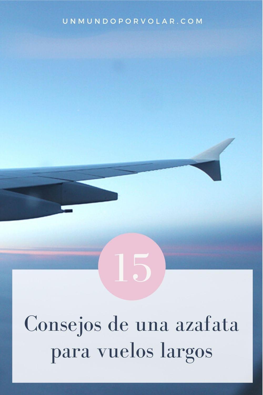 Azafata te da 15 consejos para vuelos largos