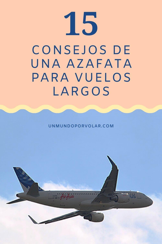 15 consejos de una azafata para vuelos largos