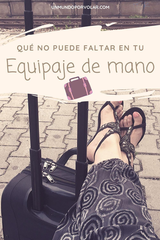 Qué no puede faltar en tu equipaje de mano