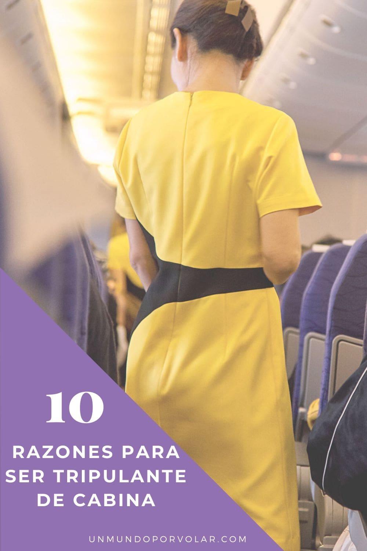 10 ventajas de ser tripulante de cabina