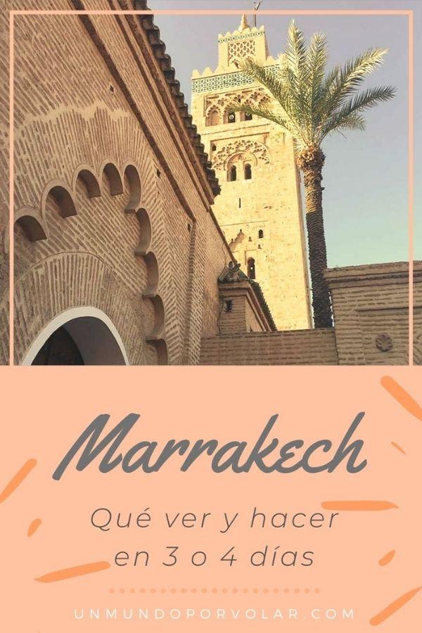 Que ver y hacer en Marrakech en 3 o 4 dias