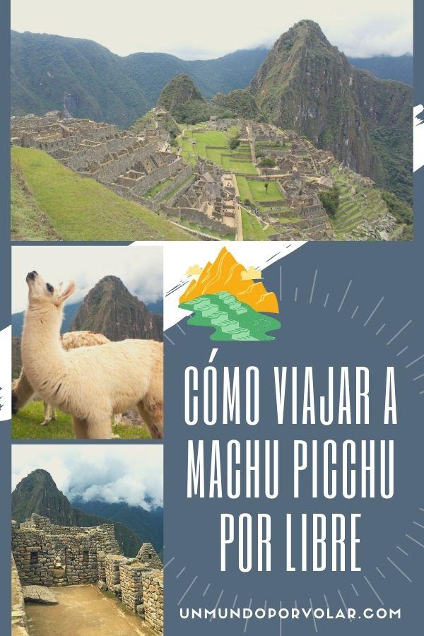 como viajar a Machu Picchu por libre