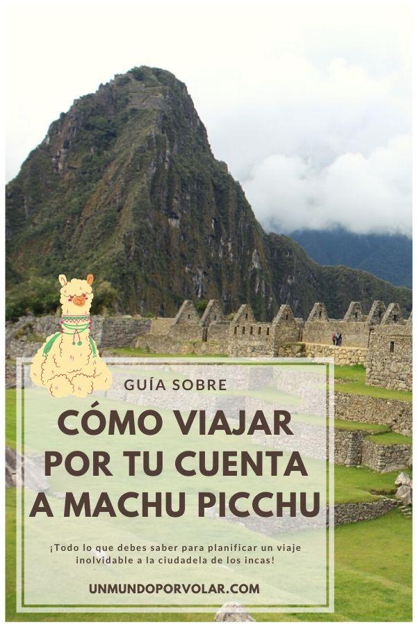 como viajar por tu cuenta a Machu Picchu